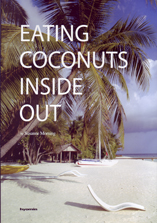 Eating Coconuts Inside Out by Susanne Morning