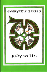 Everything Irish by Judy Wells