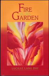 Fire in the Garden by Lucille Lang Day