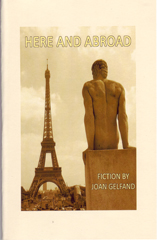 Here and Abroad by Joan Gelfand