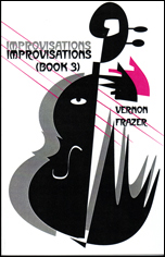 Improvisations Book 3 by Vernon Frazer
