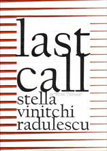 Last Call by Stella Vinitchi Radulescu