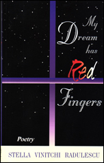 My Dream has Red Fingers by Stella Vinitchi Radulescu