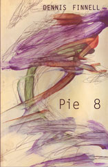 Pie 8 by Dennis Finnell