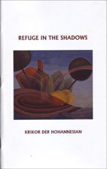 Refuge in the Shadows by Krikor Der Hohannesian