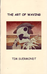 The Art of Waving by Tim Suermondt