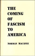 THE COMING OF FASCISM TO AMERICA