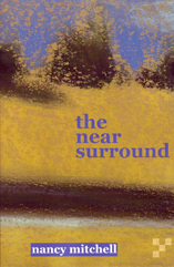 the near surround by Nancy Mitchell