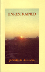 Unrestrained by Jennifer LeBlanc